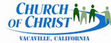 The Vacaville church of Christ